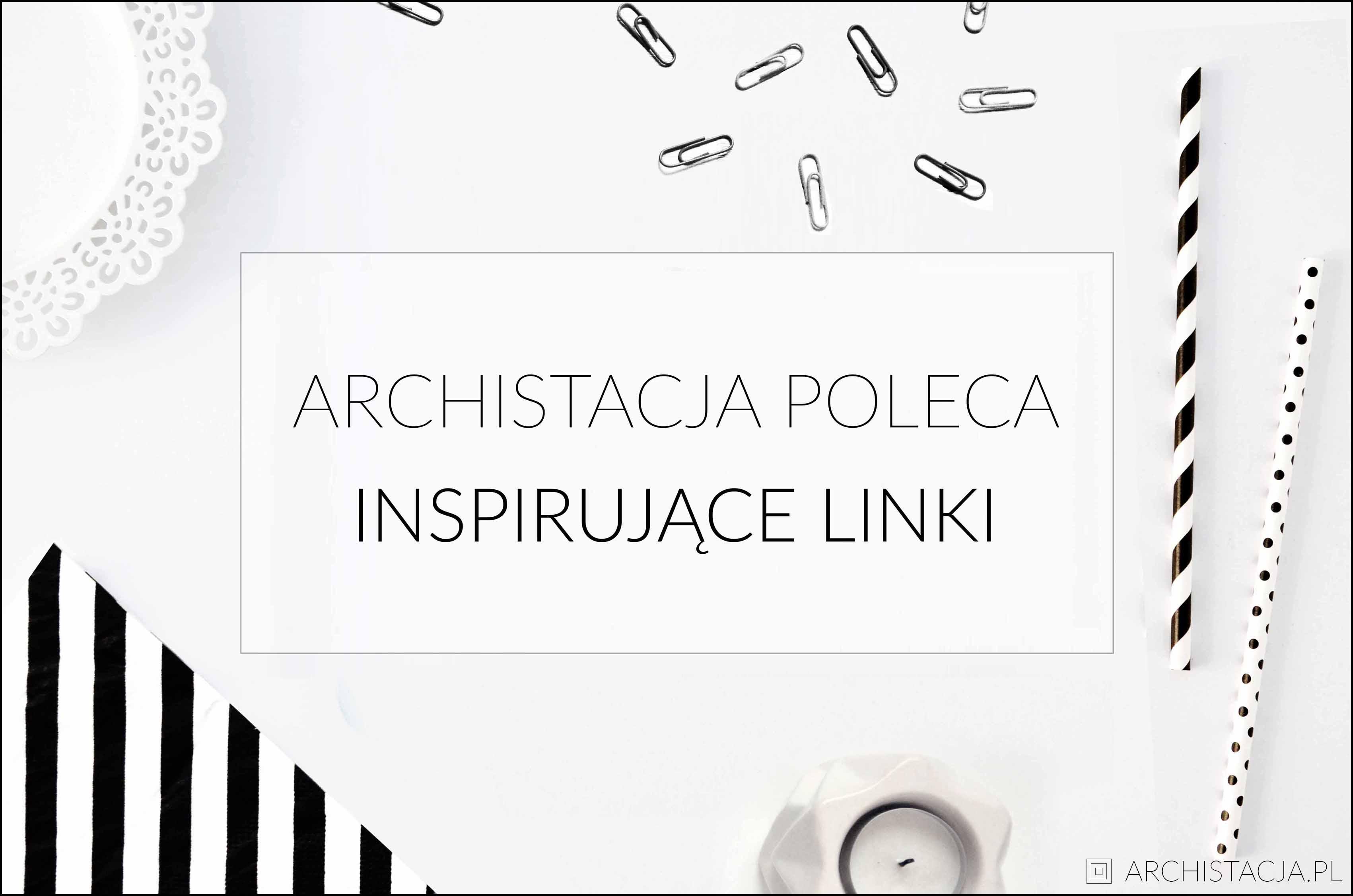 ARCHISTACJA POLECA - INSPIRUJĄCE LINKI NA LISTOPAD