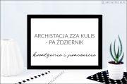 ARCHISTACJA ZZA KULIS – kreatywny październik
