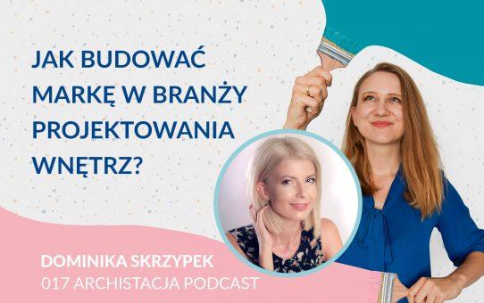 Podcast 017: Jak budować markę w branży projektowania wnętrz?