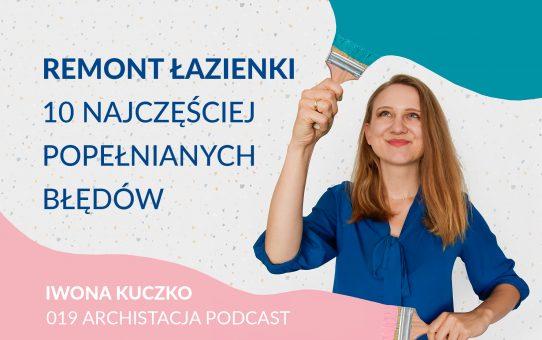 Podcast 019: Remont łazienki - 10 najczęściej popełnianych błędów