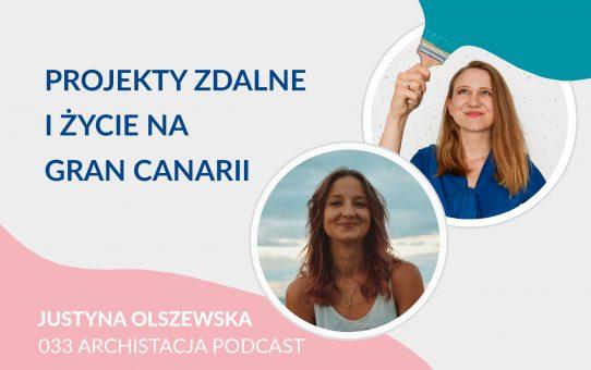 Podcast 033: Projekty zdalne i życie na Gran Canarii - Już ja Was urządzę Justyna Olszewska